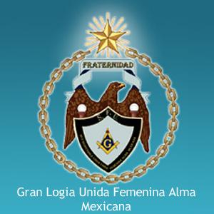 GranLogiaUnidaFemeninaAlmaMexicana